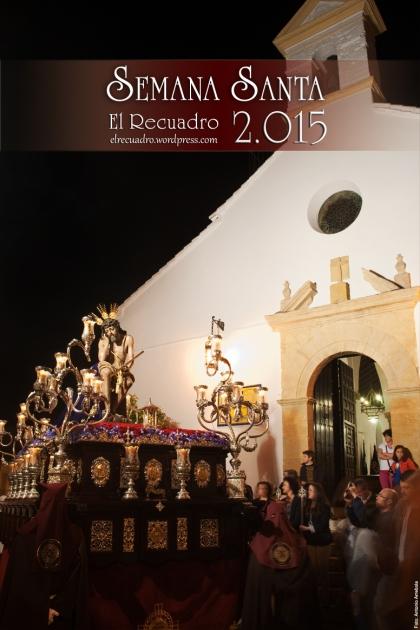 """Cartel Semana Santa 2015 """"El Recuadro"""""""
