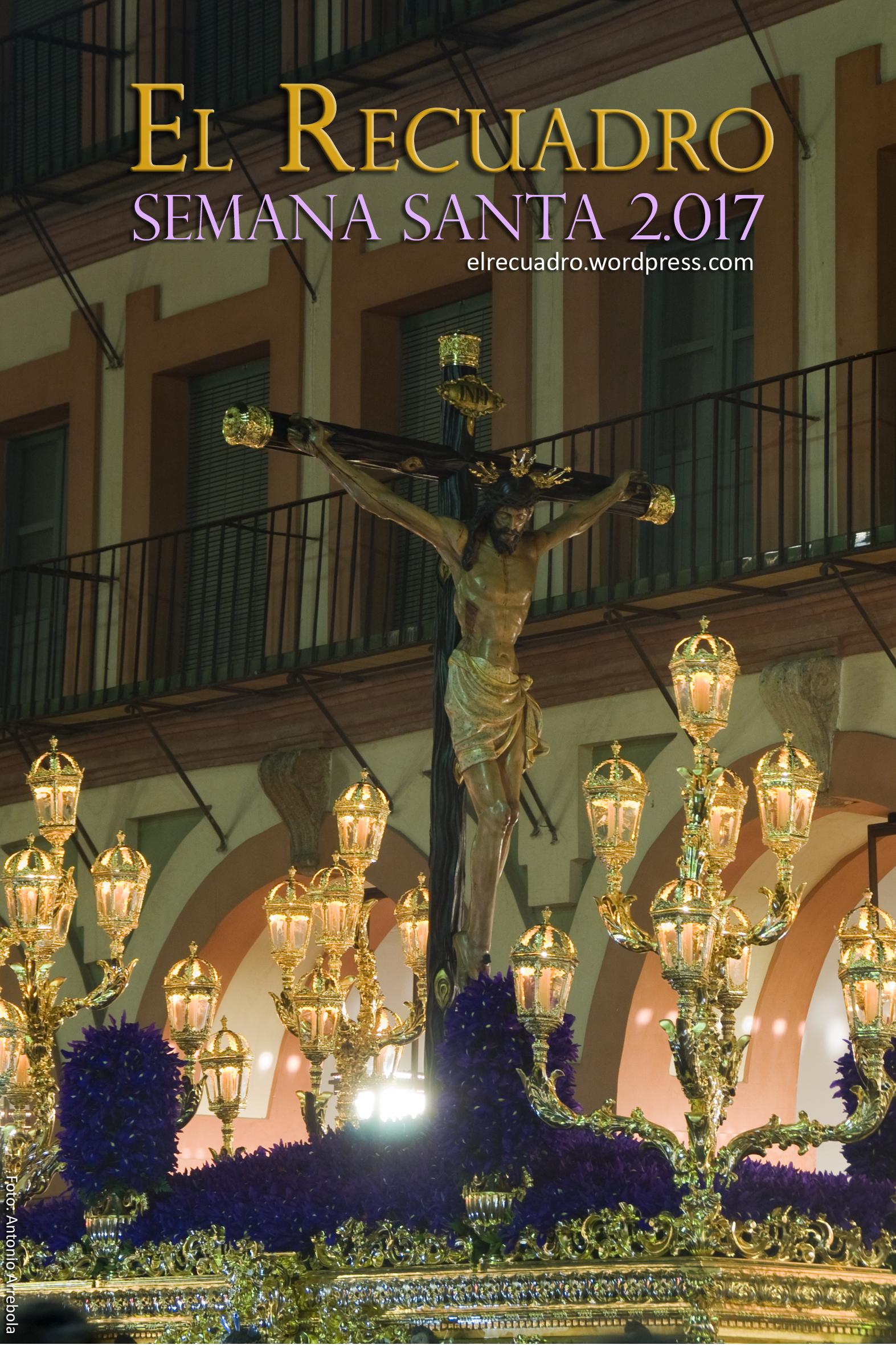 El Recuadro :: Semana Santa 2017